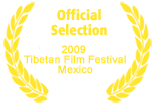 Official Selection in the Tibetan Film Festival Mexico