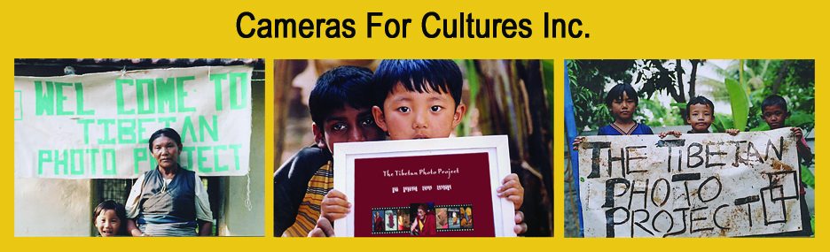 Cameras for Cultures Inc.- The Tibetan Photo Project